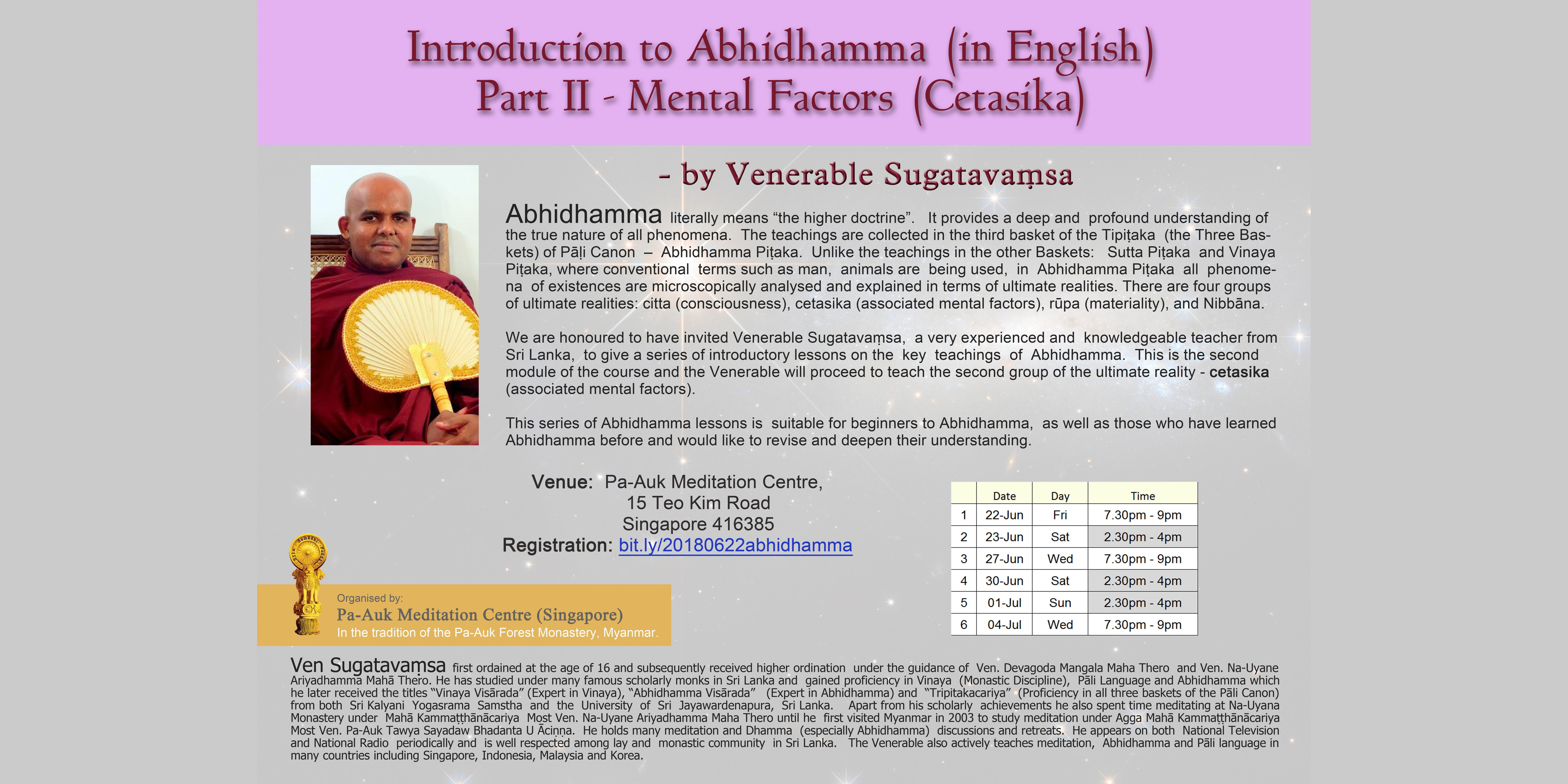 Introduction to Abhidhamma (in English) - Mental Factors (Cetasika) - 22 June to 4 July 2018 (6 lessons)