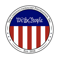 The Constitutionalist Foundation, Inc.