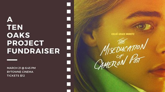 The Miseducation of Cameron Post A Ten Oaks Project Fundraiser