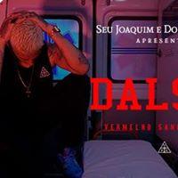 Seu Joaquim apresenta Dalsin - Vermelho Sangue Tour