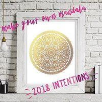 2018 Intention Mandala Workshop