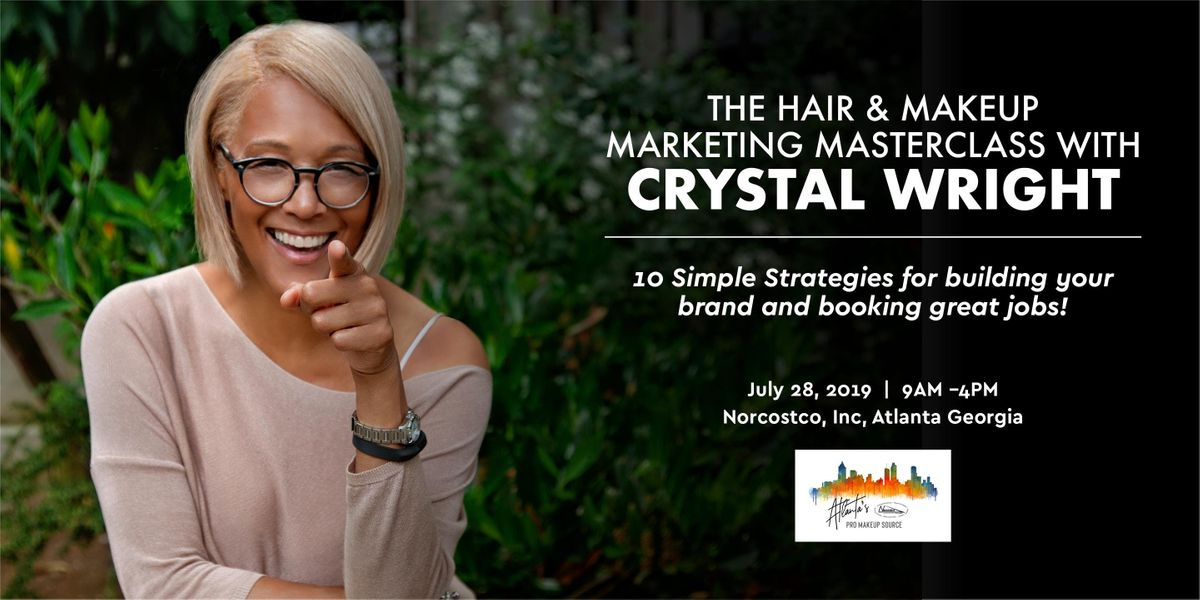 THE HAIR & MAKEUP MARKETING MASTERCLASS WITH CRYSTAL WRIGHT