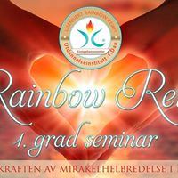 Rainbow Reiki 1. Grad