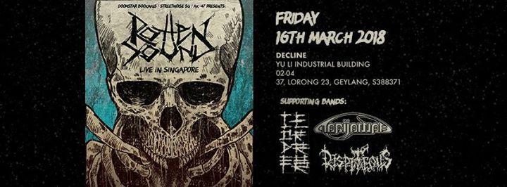 ROTTEN SOUND (FIN) - Live in Singapore 16.03.18 (Fri)  Decline