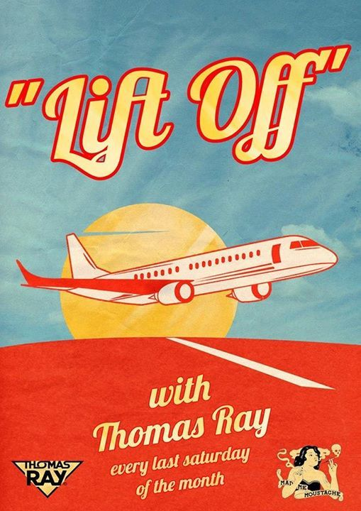 LIFT OFF with Thomas Ray