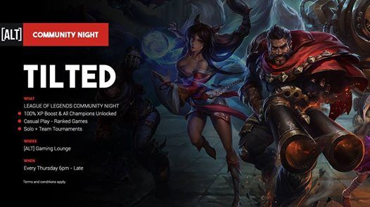 Tilted - League Of Legends Community Night at ALT Gaming