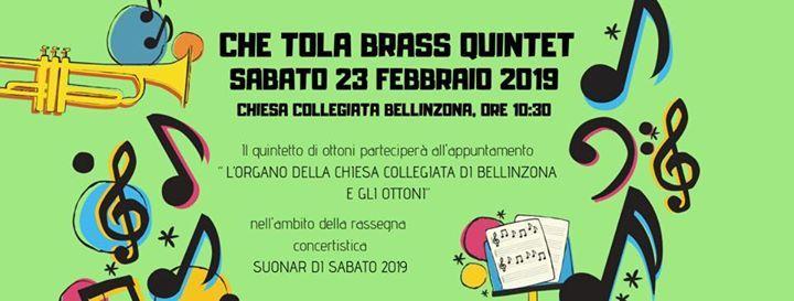 Suonar di sabato 2019  Che Tola Brass Quintet