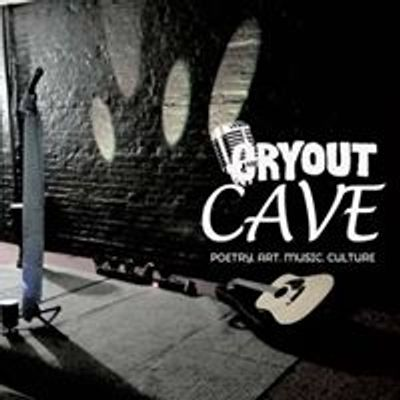 Cryout Cave: Poetry.Art.Music