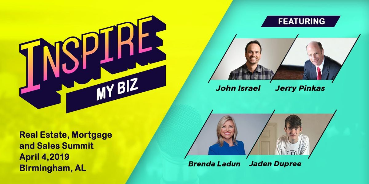 INSPIRE MY BIZ Real Estate Mortgage Lending and Sales Summit