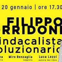 Filippo Corridoni - Un sindacalista rivoluzionario