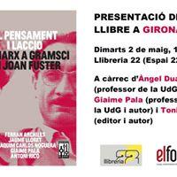 Presentaci a Girona &quotDe Marx a Gramsci en Joan Fuster&quot