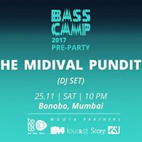 Bass Camp Pre Party Midival Punditz (DJ Set) I Bonobo Mumbai
