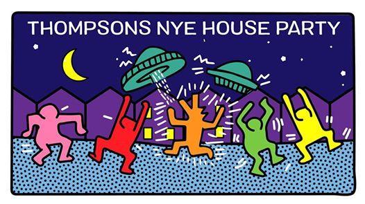 Thompsons  Nye House Party  Mon 31 Dec