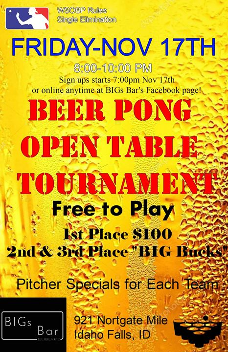 Beer Pong Open Table Tournament At BIGs Bar Idaho Falls - Open table rules