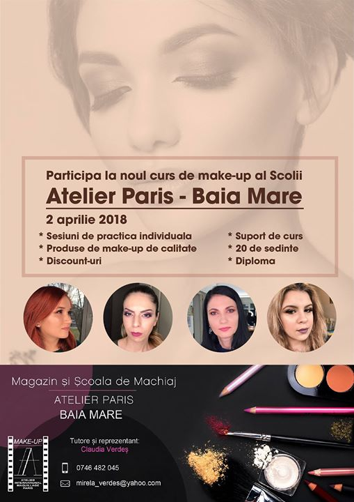 Curs De Make Up Scoala Atelier Paris 2 Aprilie Baia Mare
