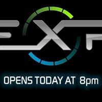 EXP Opens Late - 8pm