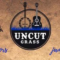 UNCUT GRASS Bluegrass Festival
