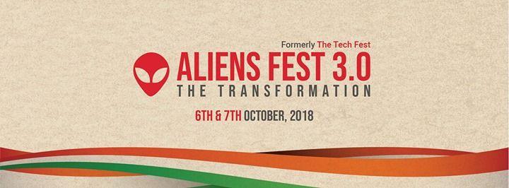 AliensFest 3.0 (Formerly TheTechFest) By EngineersHub