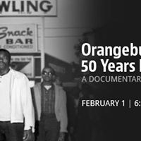 Documentary Premiere Orangeburg 50 Years Later