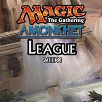 Magic - Amonkhet League - Week 1