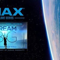 IMAX Explore Series - Dream Big 3D