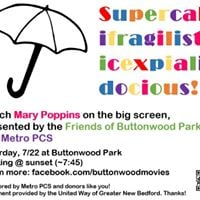 The Friends of Buttonwood Park present Mary Poppins