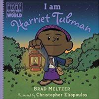 I Am Harriet Tubman Storytime