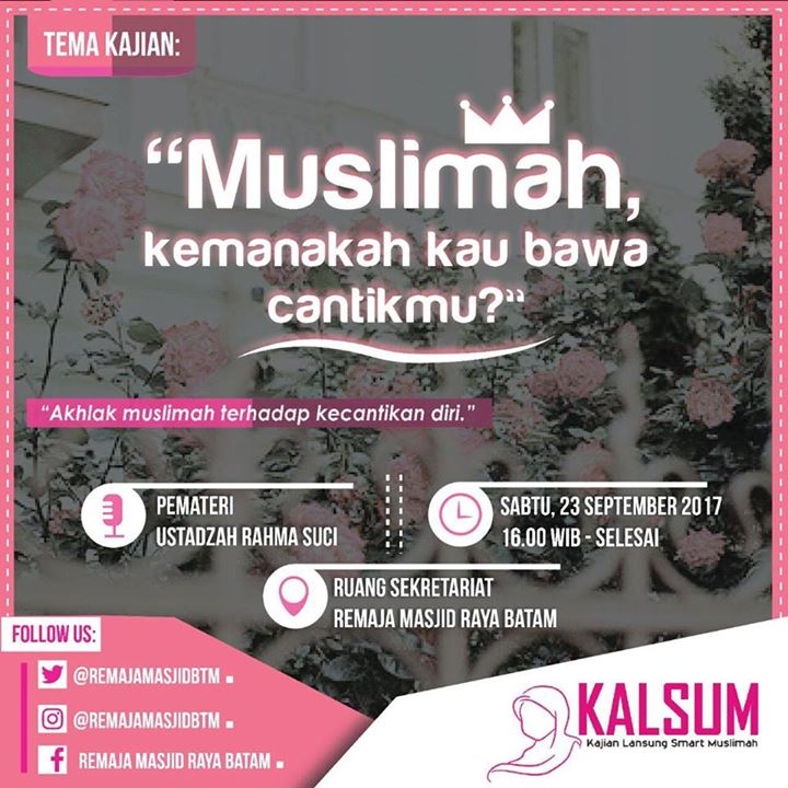 Kalsum Kajian Langsung Smart Muslimah At Remaja Masjid Raya Batam