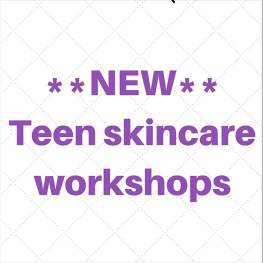 Teen Skincare Workshops