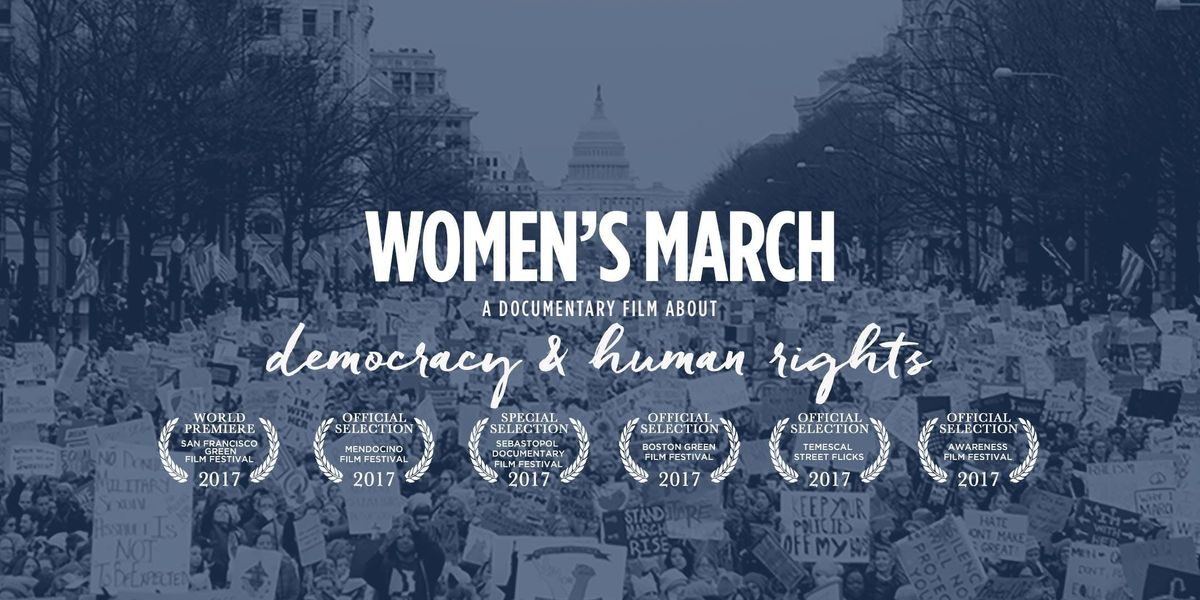 Womens March - A Documentary Film about Democracy and Human  Rights