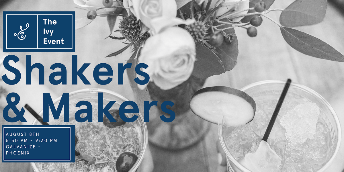 Shakers & Makers