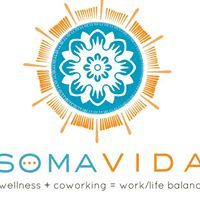 Soma Vida - Work / Life Balance & Wellness Center