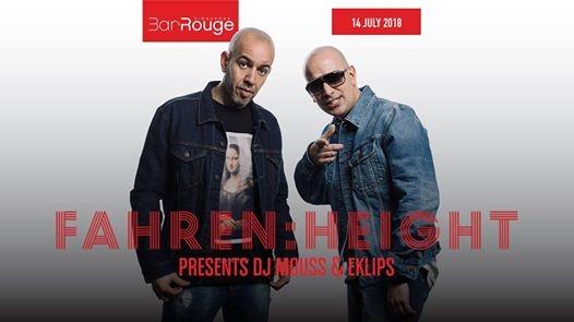 FahrenHeight presents Mouss & Eklips (FRA)