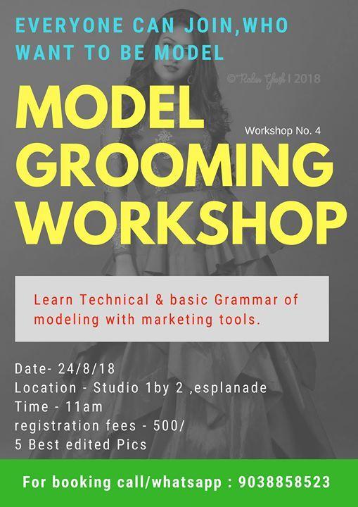 Model Grooming Workshop Aug,2018 at Studio 1 by 2, Kolkata