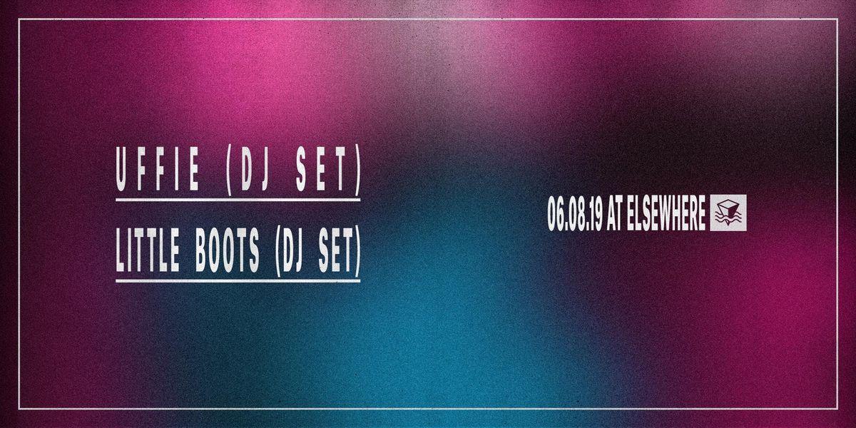 Uffie (DJ Set) Little Boots (DJ Set)  Elsewhere (Hall)