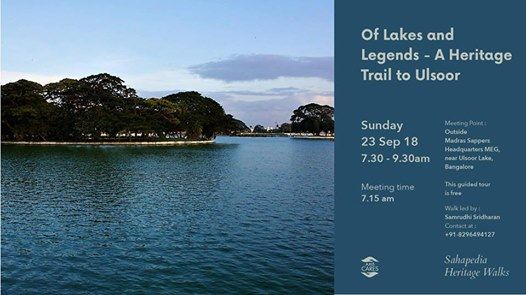 Sahapedia Heritage Walk- Of Lakes and Legends - A Heritage Trail