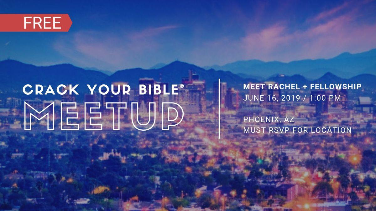 CrackYourBible Fam Meetup - Phoenix Arizona