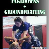 Combat &amp Fighting Takedowns and Groundfighting