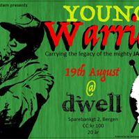 YOUNG Warrior (UK) Sju Fjell Bergsystem Dwell in Reggae