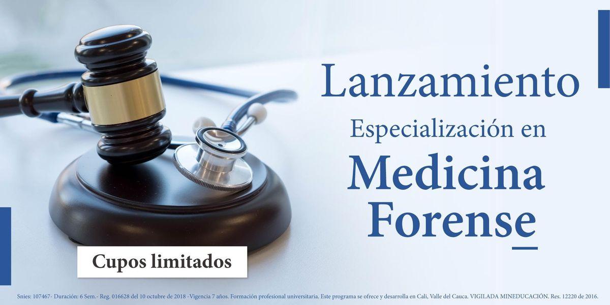 Lanzamiento Especializacin en Medicina Forense