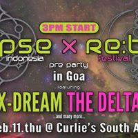 Rebirth x Eclipse in Goa  X-Dream The Delta  more