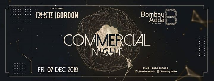 Commercial night with DJ KHUSH