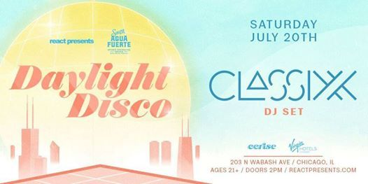 Daylight Disco Classixx at Cerise - SOLD OUT