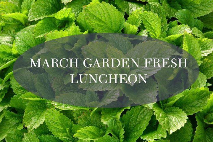 March Garden Fresh Luncheon at Gamble Garden, Palo Alto