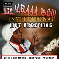 UCW Presents The Yeaaa Boiii Invitational