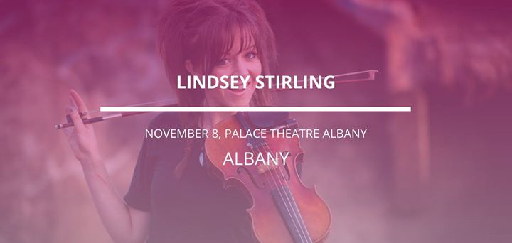 Lindsey Stirling in Albany