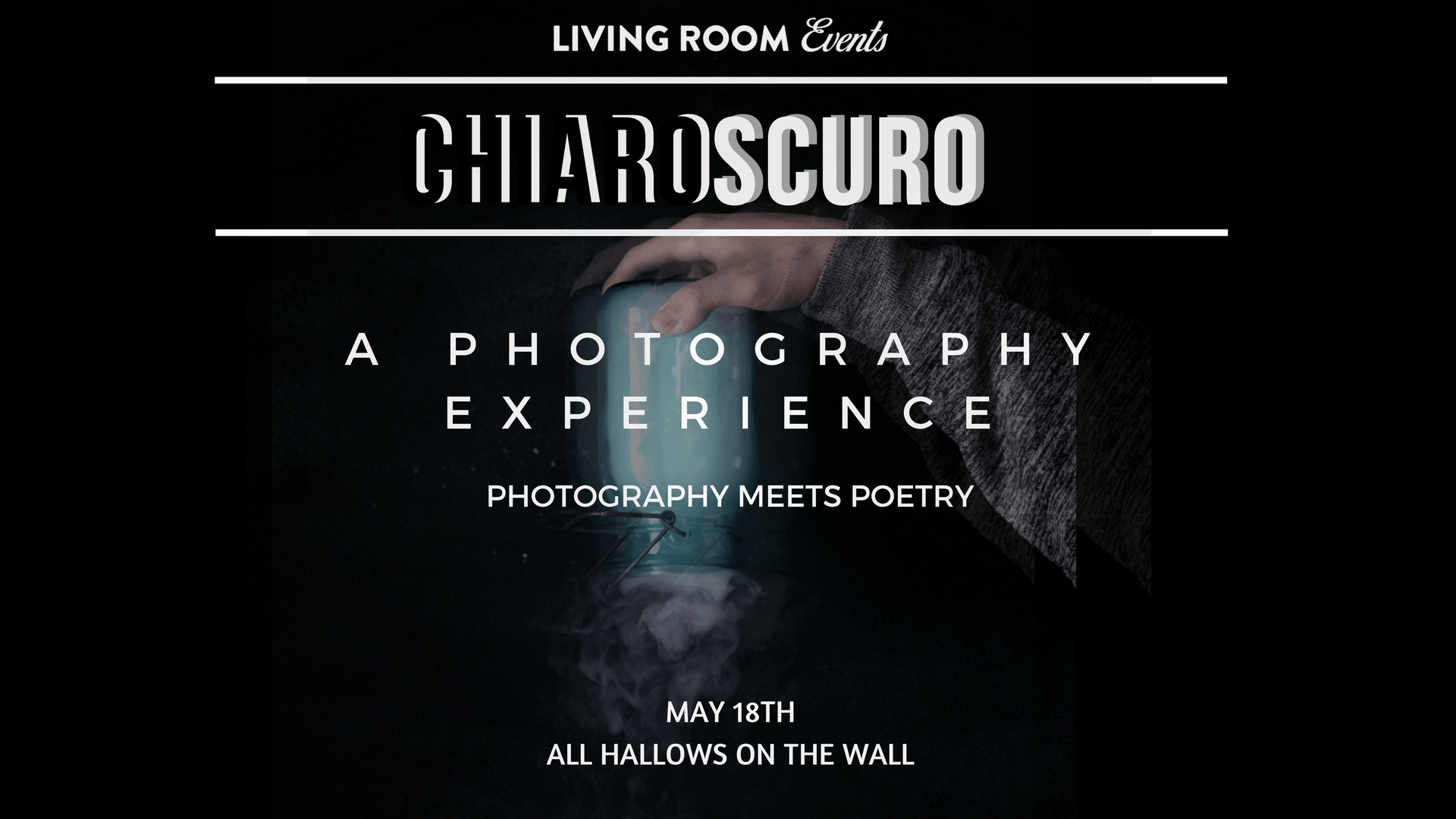 Chiaroscuro A Poetry and Photography Experience