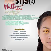 Mestis(x) Multi-RacialCultural Intersectionality &amp Stories