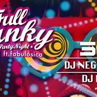 Full Funky ft. Fabulsica  360 DJ Negro Cili Dj Dakyta.