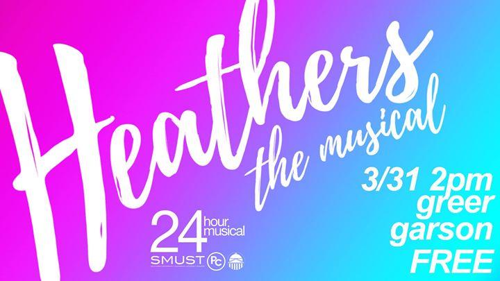 24 Hour Musical Heathers